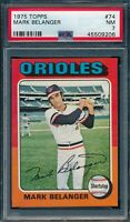 1975 Topps Set Break # 74 Mark Belanger PSA 7 *OBGcards*