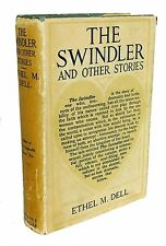 The Swindler and Other Stories by Ethel M. Dell Early 1900s Scarce Dust Jacket