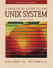 A Practical Guide to the Unix System (3rd Edition)