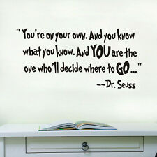 Dr Seuss Quote Wall Decal Your 's on Your Own Inspiration Vinyl Sticker Decor