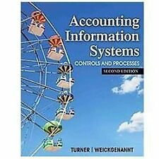Accounting Information Systems: The Processes and Controls by Turner Hard Cover