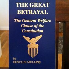 The Great Betrayal By Eustace Mullins