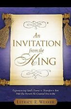 An Invitation from the King by Letrice Weaver (2007, Paperback)