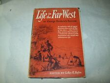 Life in the Far West by George Frederick Ruxton   HC / DJ 1951
