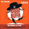 CD single: Mc Solaar: le rabbi muffin. pomme. D1