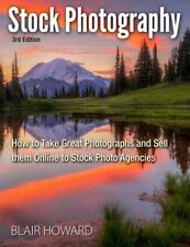 Stock Photography - 3rd Edition by Blair Howard (2014, Paperback)