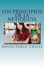 Netiquette Libros: Los Principios de la Netiqueta by David Chiles (2014,...