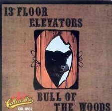 The 13th Floor Elevators - Bull of the Woods (CD, 2006, Collectables) - LIKE NEW
