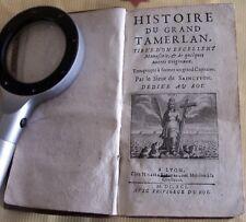 *HISTOIRE DU GRAND TAMERLAN* par le Sieur de SAINCTYON  en 1691