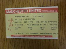 31/10/1990 Ticket: Manchester United v Liverpool [Football League Cup] (folded).