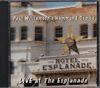 Paul Williamson's Hammond Combo - Live At The Esplanade - CD NEW1094.2 Newmarket