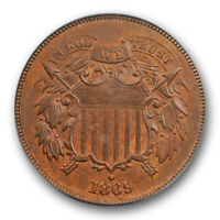 1869 2C Two Cent Piece PCGS MS 64 RB Uncirculated Red Brown CAC Approved !