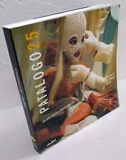 IL PATALOGO 25.Annuario del teatro 2002,Ubulibri[Franco Quadri,spettacolo