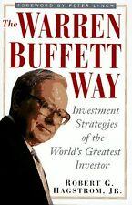 The Warren Buffett Way: Investment Strategies of the Worlds Greatest Investor b