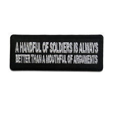 A Handful of Soldiers is Always Better Sew or Iron on Patch Biker Patch
