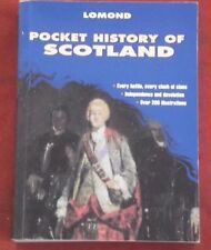POCKET HISTORY OF SCOTLAND ~ Edited by Dr James Mackay ~ Lomond