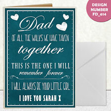 Wedding Poster Dad of all the walks we've taken together girl  CARD A6 S CARD