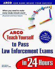 Arco Teach Yourself to Pass Law Enforcement Exams in 24 Hours-ExLibrary