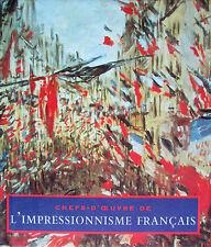 Chefs-d'œuvre de L'Impressionnisme français Diane KELDER Éditions France Loisirs