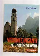 H. Frass - altoadige - dolomiti visioni e incanti  - fbvnsx