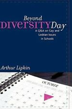 Beyond Diversity Day: A Q&a On Gay And Lesbian Issues In Schools (curriculum,...