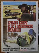 ORIGINAL - SPIRITO SANTO E LE 5 MAGNIFICHE CANAGLIE - ITALIAN '72 1 SHEET POSTER