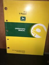"John Deere ""Operators Manual"" 913 V-Ripper."