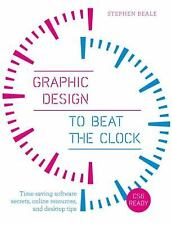 Graphic Design to Beat the Clock: Time-saving software secrets, online-ExLibrary