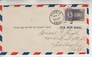 1ST DAY NEW AIRMAIL RATE AUG 1 1828 POSTED W/#628 ERICSSON PUEBLO.CO AIR BORDER