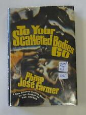 TO YOUR SCATTERED BODIES GO PHILIP JOSE FARMER 1971 FIRST ED DJ SIGNED