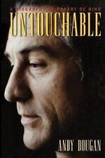 Untouchable: A Biography of Robert De Niro: A Biography of Robert Deniro by Andy