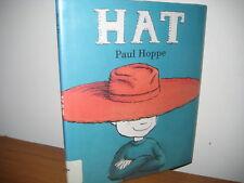 Hat/ hardback/ jacket/ Paul Hoppe/ 2009 first  edition/young boy imagination