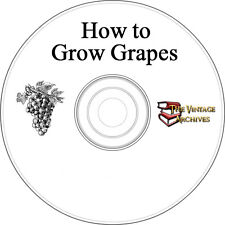 How to Grow Grapes Vintage Book Collection on CD - Wine, Winemaking