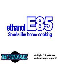 Ethanol E85 Smells Like Home Cooking e-85 turbo Vinyl Sticker