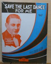 Save The Last Dance For Me - 1931 sheet music - Guy Lombardo photo