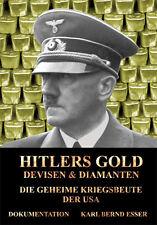 D'Hitler or, devises & DIAMANTS-les secrets Butin des États-Unis -