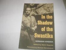 In the Shadow of the Swastika by Hermann Wygoda
