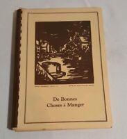 1948 Louisiana Cookbook De Bonnes Choses a Manger (Good Things to Eat) Houma
