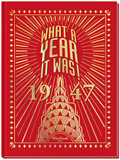 1947 What a Year It Was 70th Birthday or 70th Anniversary Gift (2nd Edition)