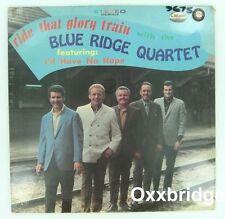 SEALED BLUE RIDGE QUARTET Ride That Glory Train GOSPEL Canaan White Southern LP