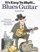 It's Easy to Bluff Blues Guitar Songbook by Joe Bennett S41