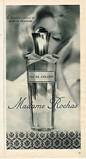 PUBLICITE ADVERTISING  1963   MADAME  ROCHAS  parfum eau de Cologne
