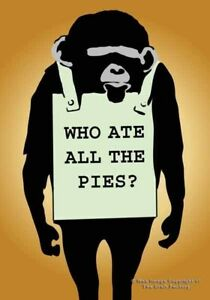 Who Ate All The Pies Card  + Badge - MonkeySign  MSB019 - Blank Card