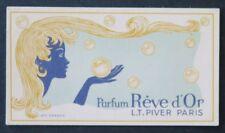 Ancienne carte parfumée REVE D'OR LT PIVER Paris Parfumeur perfume coiffeur