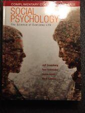 Social Psychology : The Science of Everyday Life by Mark Landau, Jeff Greenberg,