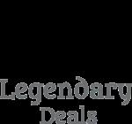 Legendary Deals