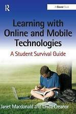 Learning with Online and Mobile Technologies