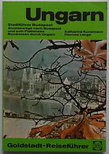 Goldstadt-Reiseführer - Ungarn … Katharina Kunzmann / Hannes Lange