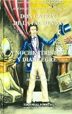 Don Catrin De La Fachenda Noches Tristes Y Dia Ale