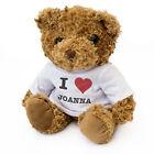 NEW - I LOVE JOANNA - Teddy Bear - Cute Soft Cuddly - Gift Present Valentine